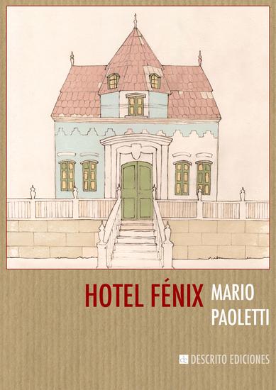 Hotel Fénix - cover