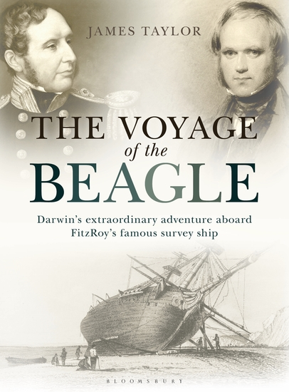 The Voyage of the Beagle - Darwin's Extraordinary Adventure Aboard FitzRoy's Famous Survey Ship - cover