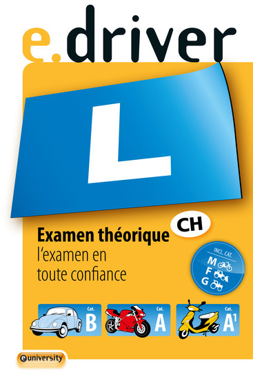 edriver Examen théorique - l'examen en toute confiance CatB A A1 M F G - cover