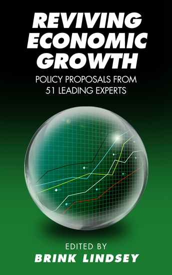Reviving Economic Growth - Policy Proposals from 51 Leading Experts - cover
