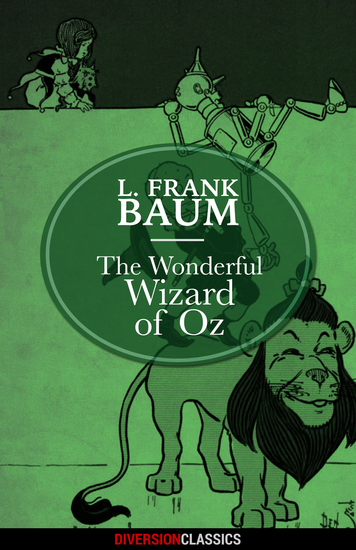The Wonderful Wizard of Oz (Diversion Classics) - cover