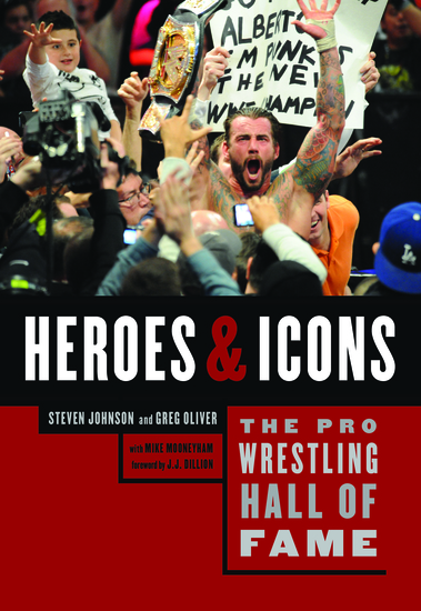 The Pro Wrestling Hall of Fame: Heroes & Icons - cover