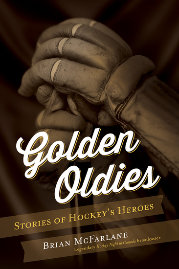 Golden Oldies - Stories of Hockey's Heroes - cover