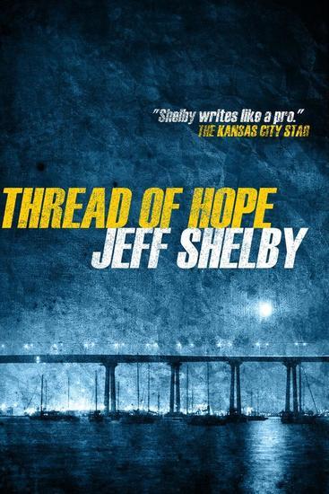 Thread of Hope - The Joe Tyler Series #1 - cover