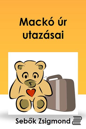 Mackó úr utazásai - cover