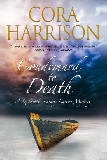 Condemned to Death - A Burren mystery set in sixteenth-century Ireland - cover
