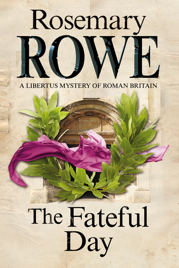 The Fateful Day - A mystery set in Roman Britain - cover