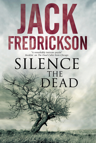Silence the Dead - Suspense in smalltown Illinois - cover