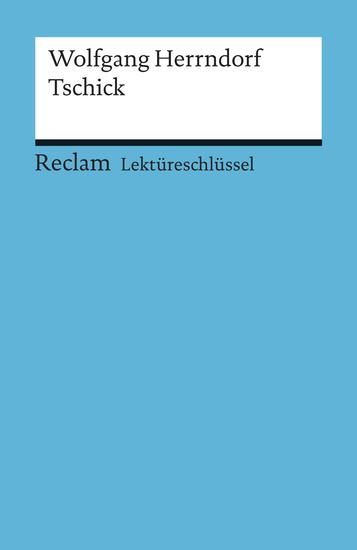 Lektüreschlüssel Wolfgang Herrndorf: Tschick - Reclam Lektüreschlüssel - cover