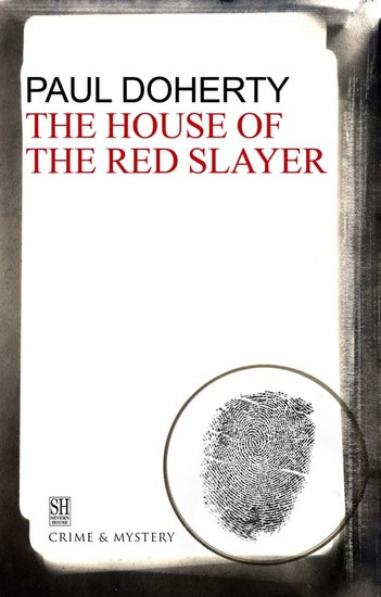 House of the Red Slayer - A Brother Athelstan Medieval Mystery 2 - cover