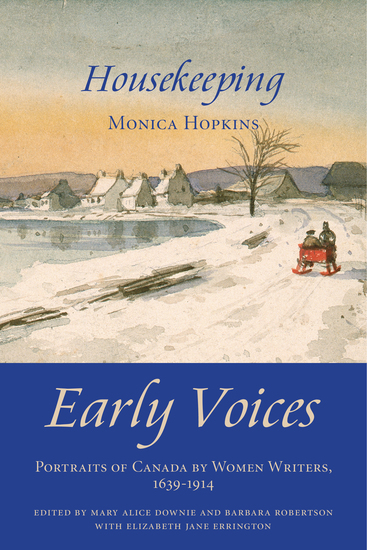 Housekeeping - Early Voices — Portraits of Canada by Women Writers 1639–1914 - cover