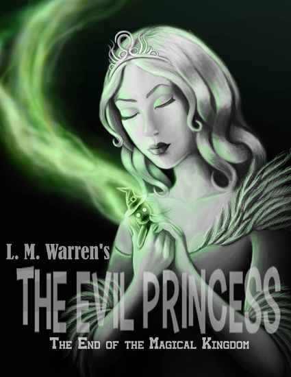 The End of the Magical Kingdom: The Evil Princess - cover