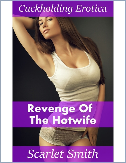 Revenge of the Hotwife - cover