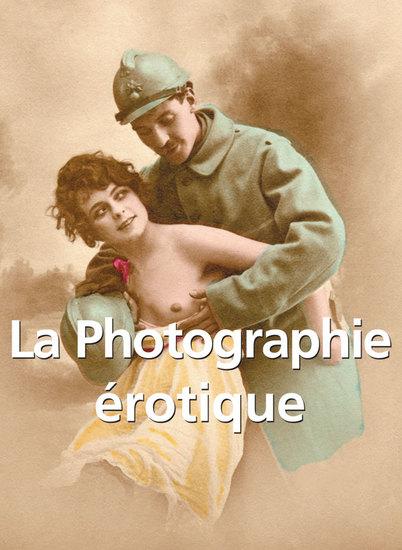 La Photographie érotique - cover