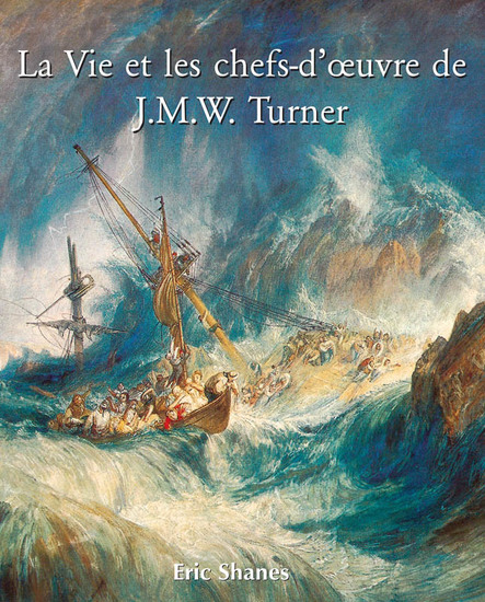 La vie et les chefs-d'œuvre de JMW Turner - cover