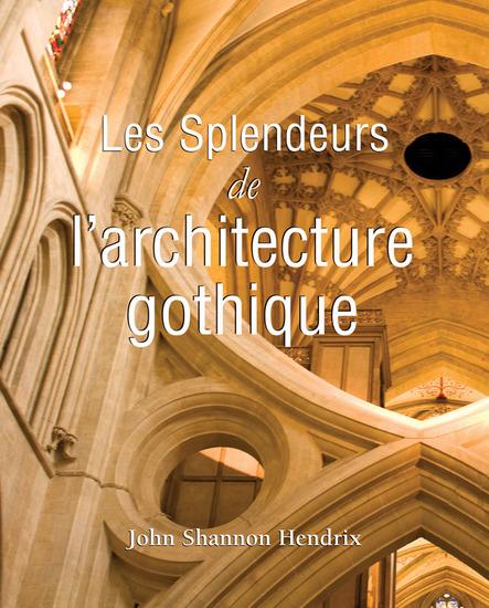 La splendeur de l'architecture gothique anglaise - cover