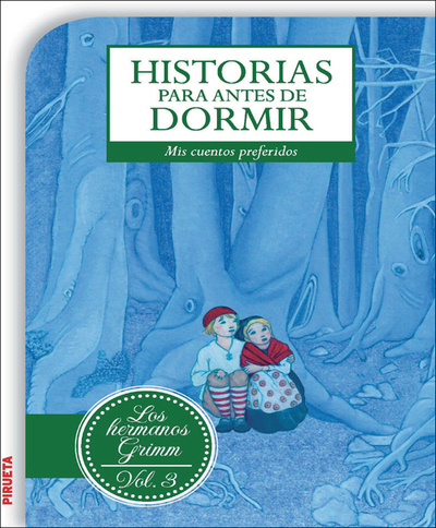 Historias para antes de dormir Vol 3 Hermanos Grimm - cover