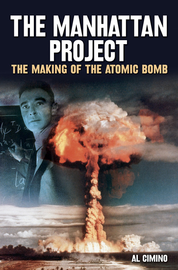 The Manhattan Project - The Making of the Atomic Bomb - cover