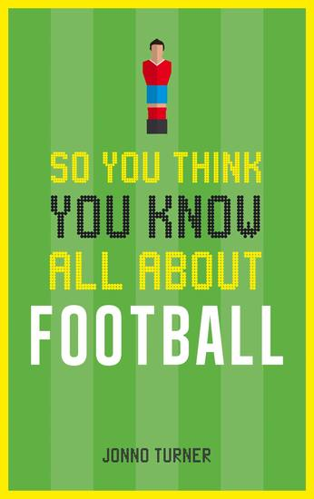 So You Think You Know All About Football - cover