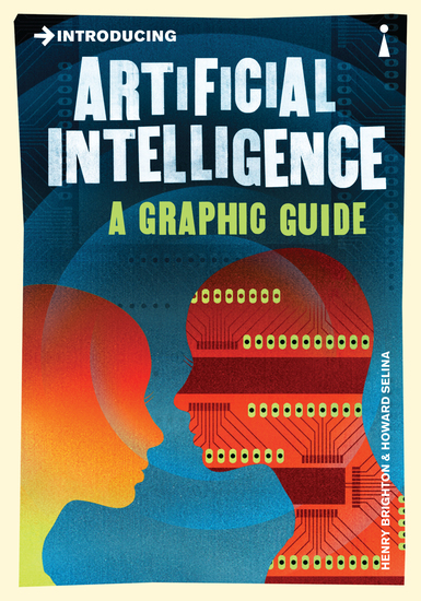 Introducing Artificial Intelligence - A Graphic Guide - cover