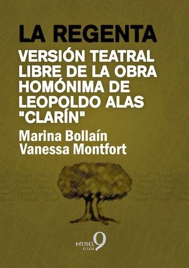 La regenta - Versión teatral libre de la obra homónima de Leopoldo Alas Clarín - cover
