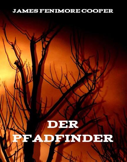 Der Pfadfinder - Erweiterte Ausgabe - cover