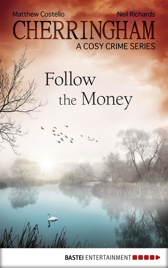 Cherringham - Follow the Money - A Cosy Crime Series - cover
