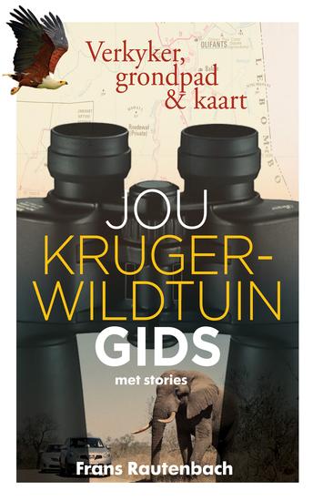Jou Kruger-wildtuin gids - met stories - Verkyker grondpad & kaart - cover