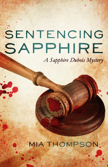 Sentencing Sapphire - A Sapphire Dubois Mystery - cover