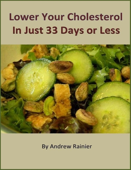 Lower Your Cholesterol In Just 33 Days or Less - cover