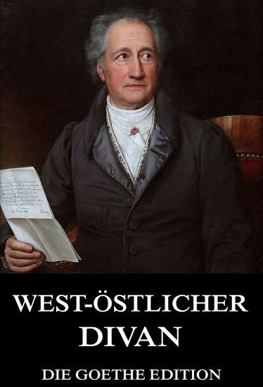 West-Östlicher Divan - Erweiterte Ausgabe - cover
