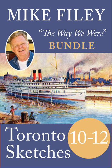 Mike Filey's Toronto Sketches Books 10–12 - cover