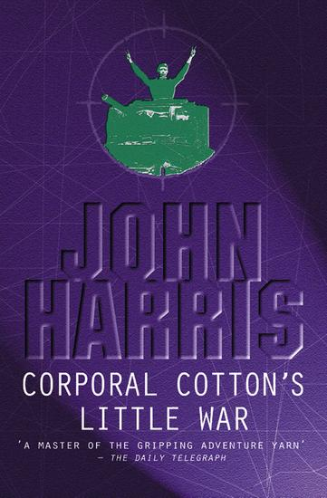 Corporal Cotton's Little War - cover
