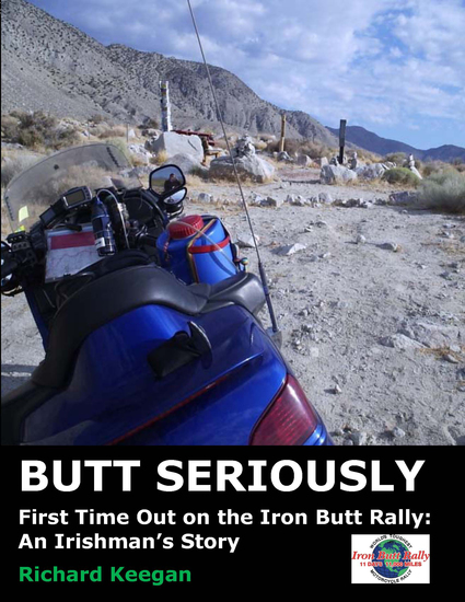 Butt Seriously - First Time Out on the Iron Butt Rally: An Irishman's Story - cover