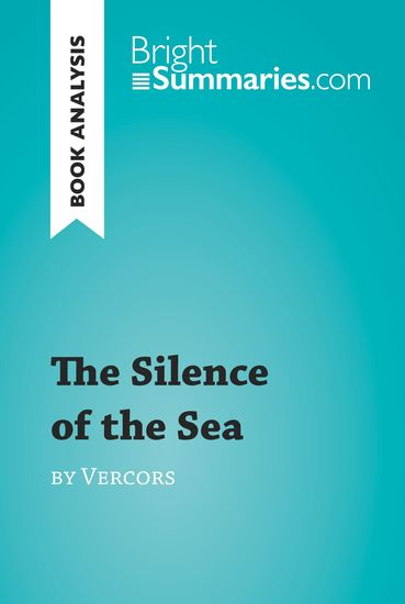 Book Analysis: The Silence of the Sea by Vercors - Summary Analysis Reading Guide - cover
