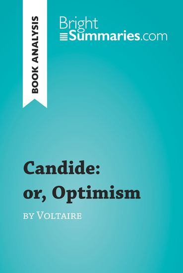an analysis of candide a novel by voltaire Candide: conflict / short summary / synopsis / protagonist / antagonist / climax / outcome by voltaire.