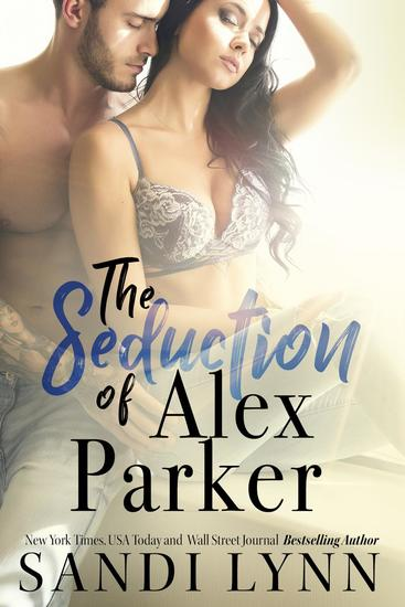 The Seduction of Alex Parker - cover