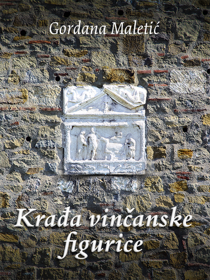 Krađa vinčanske figurice (Katarina i Vladimir #3) - cover