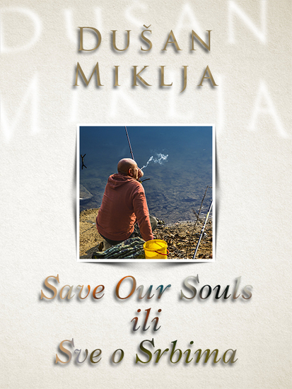 Save Our Souls ili Sve o Srbima - cover