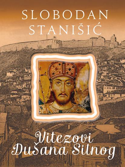 Vitezovi Dušana Silnog (Dušan Silni #4) - cover