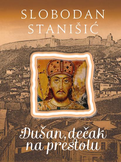 Dušan dečak na prestolu (Dušan Silni #2) - cover