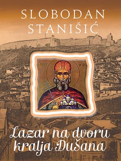 Lazar na dvoru kralja Dušana - cover