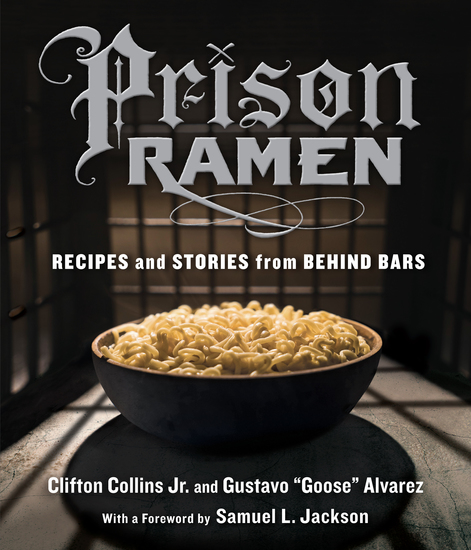 Prison Ramen - Recipes and Stories from Behind Bars - cover