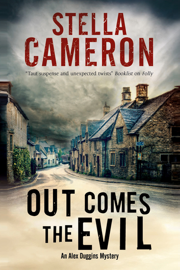 Out Comes the Evil - A Cotswold murder mystery - cover