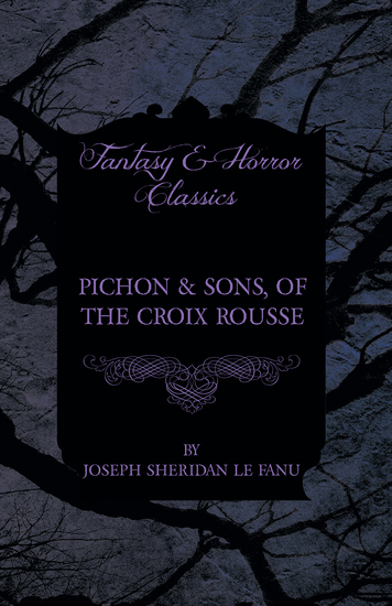 Pichon & Sons of the Croix Rousse - cover
