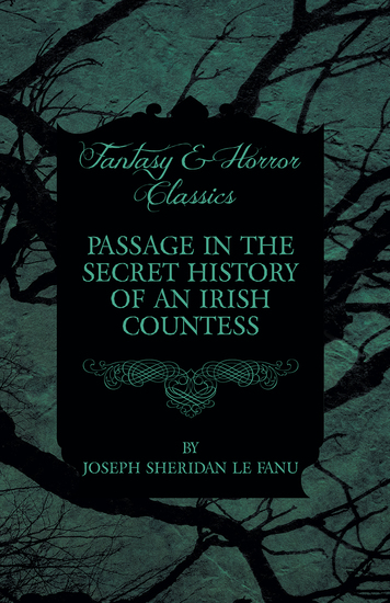 Passage in the Secret History of an Irish Countess - cover