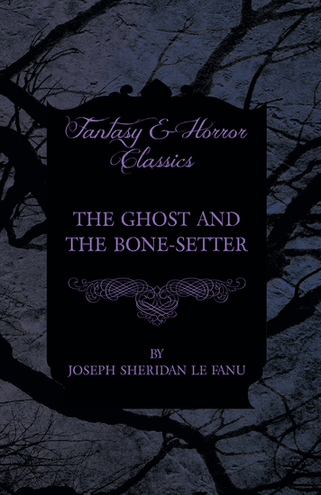 The Ghost and the Bone-Setter - cover