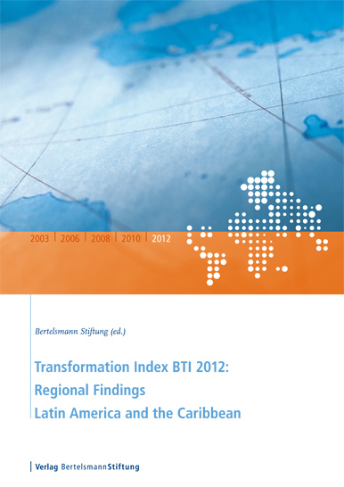 Transformation Index BTI 2012: Regional Findings Latin America and the Caribbean - cover