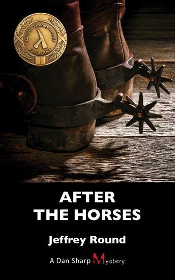 After the Horses - A Dan Sharp Mystery - cover