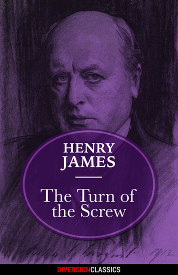 The Turn of the Screw (Diversion Classics) - cover